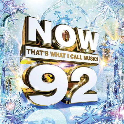 Now That's What I Call Music! 92  Now That's What I Call
