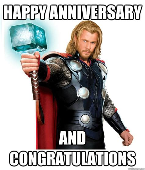 Thor Meme - happy anniversary and congratulations advice thor quickmeme