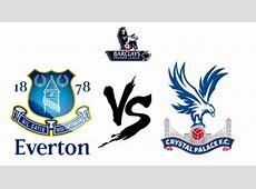 PREDIKSI Everton vs Crystal Palace, Liga Inggris Pekan Ke