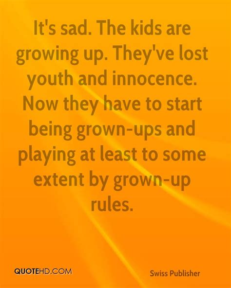 Sad Quotes About Children Growing Up