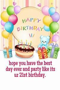 Pics For > Happy 21 Birthday Wishes