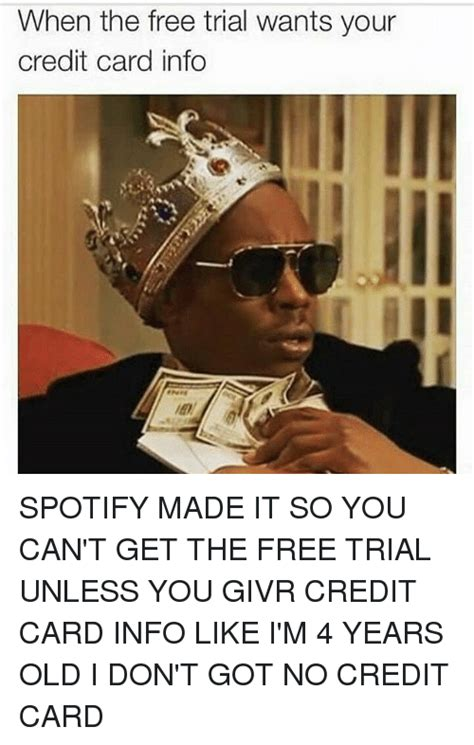 Corporate credit cards can be an excellent option if you want to apply for a business card with an ein. When the Free Trial Wants Your Credit Card Info SPOTIFY MADE IT SO YOU CAN'T GET THE FREE TRIAL ...
