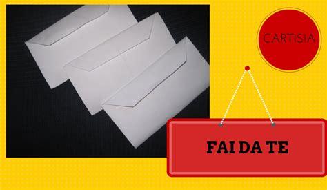 fare una busta da lettere come creare una busta da lettere how to create an