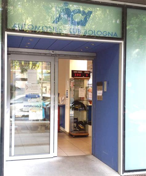 Uffici Aci Bologna by Dove Siamo Aci Automobile Club Delegazione Bologna