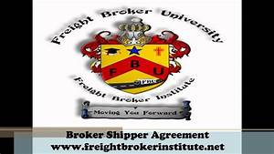 Knowing About The Broker Shipper Agreement From Our