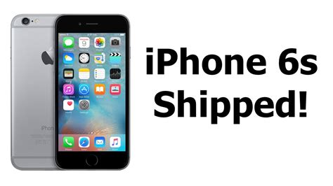 when will iphone 6s come out my iphone 6s has shipped iphone 6s pre order review