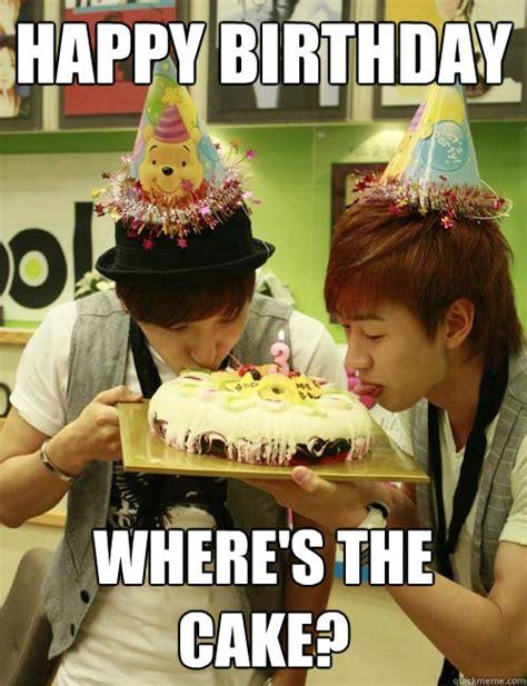 Birthday Cake Memes - happy birthday where s the cake super junior birthday