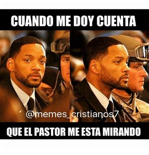 Memes Cristianos - cuando medoycuenta cristianos que el pastor me esta mirando meme on sizzle