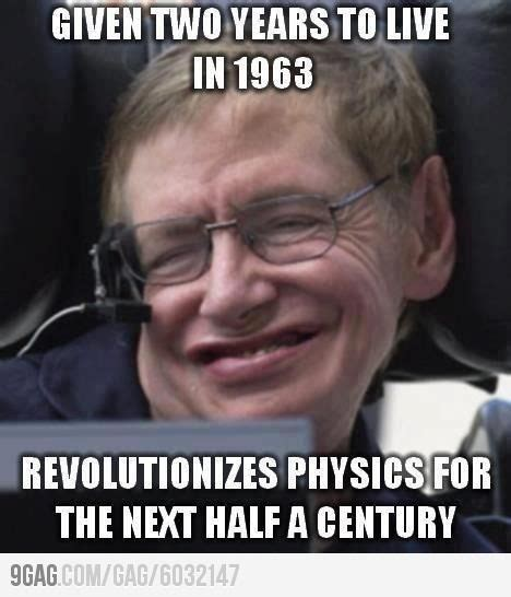 Stephen Hawking Meme - 10 cool things you didn t know about stephen hawking people inspirational and intelligent quotes