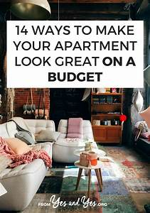 14, Ways, To, Make, Your, Apartment, Look, Great, On, A, Budget