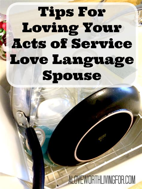 tips  loving  acts  service love language spouse