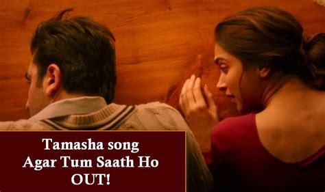 Tamasha Song Agar Tum Saath Ho Alka Yagnik, Ranbir Kapoor
