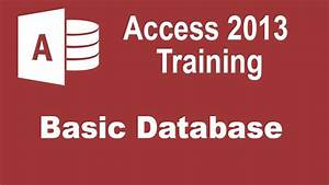 Microsoft Access 2013 Training