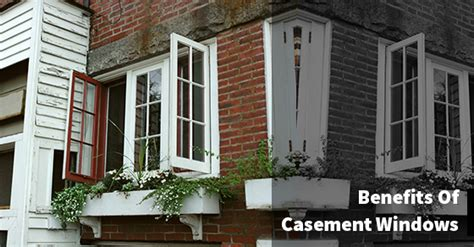 benefits  casement windows heritage home design