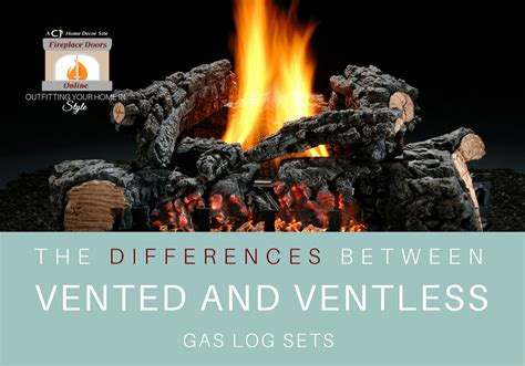 differences  vented  ventless gas log sets