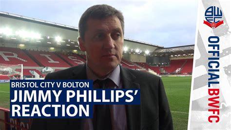 JIMMY PHILLIPS   Interim manager's post-Bristol City ...