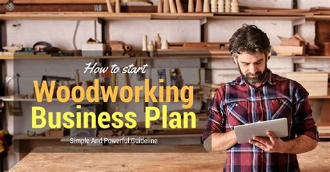start  woodworking business  simple guideline