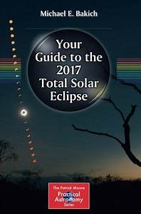 Your Guide To The 2017 Total Solar Eclipse  The Patrick M