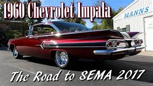 1960 Chevy Impala - The Road To Sema