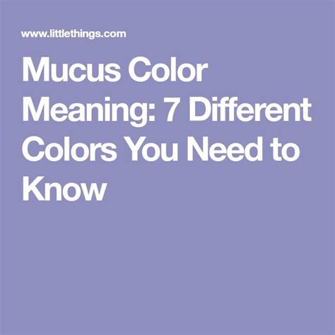 color of snot meaning best 25 mucus color ideas on respiratory