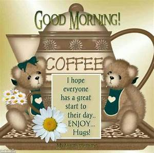 Teddy Bear Good Morning Coffee Quotes Pictures, Photos ...