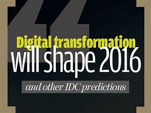 Digital transformation will shape 2016 | Network World