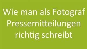 Wie Tapeziert Man Richtig : wie man als fotograf pressemitteilungen richtig schreibt ~ Lizthompson.info Haus und Dekorationen