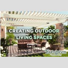 Creating Outdoor Living Spaces  Evergreen Of Johnson City, Tn