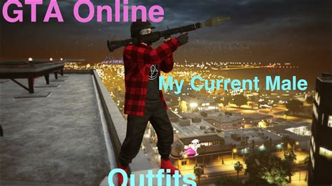 GTA 5 ONLINE MY CURRENT MALE OUTFITS. - YouTube