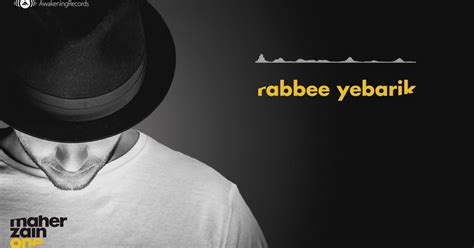 Rabbee Yebarik Dinle