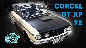 Corcel Gt Xp - Mostrando Um Pouco Do Carro