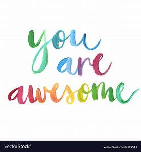 You are awesome calligraphic poster Royalty Free Vector