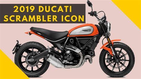 2019 Ducati Scrambler Icon Price And Specs