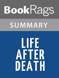 Life After Death By Damien Echols L Summary  U0026 Study Guide