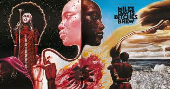 Bitches Brew Artwork by Bitches Brew By Miles Davis Album Jazz Fusion Reviews