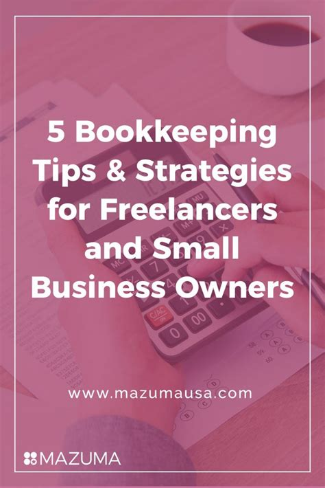 five tips for small businesses adopting encryption 5 bookkeeping tips strategies for freelancers and small business owners mazuma business