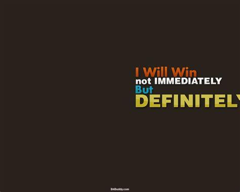 motivational quote wallpaper desktop pc  mac