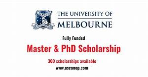 Fully Funded Melbourne Research Scholarships (300 ...