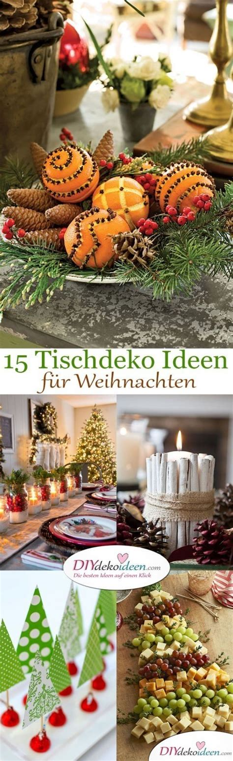 tischdeko ideen weihnachten 15 stimmungsvolle tischdeko ideen f 252 r weihnachten