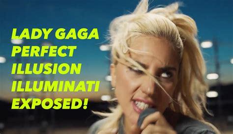 Illuminati Gaga Gaga Illusion Illuminati Exposed