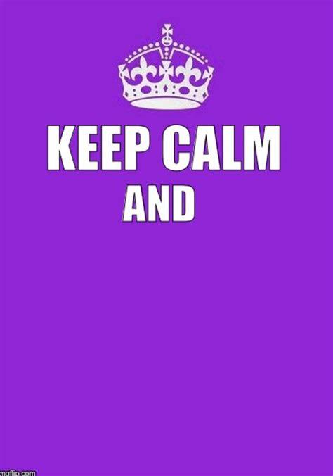 Keep Calm Poster Blank