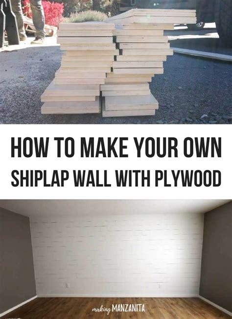 How To Make Shiplap how to make a plywood shiplap wall manzanita