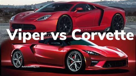 2020 Dodge Viper Mid Engine by Chevrolet Mid Engine C8 Chevy Corvette Vs Mid Engine Dodge