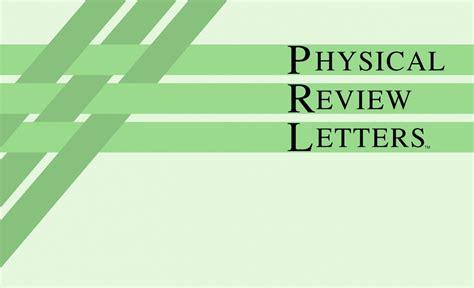 physical review letters 2 physical review letters gplusnick 43937