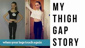 My Thigh Gap Journey  Letting Go Of The Space