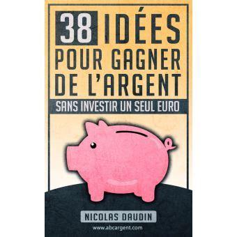 idees pour gagner de largent sans investir  seul