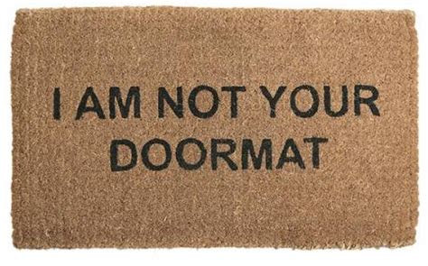 Doormats With Sayings by Doormat Quotes Quotesgram