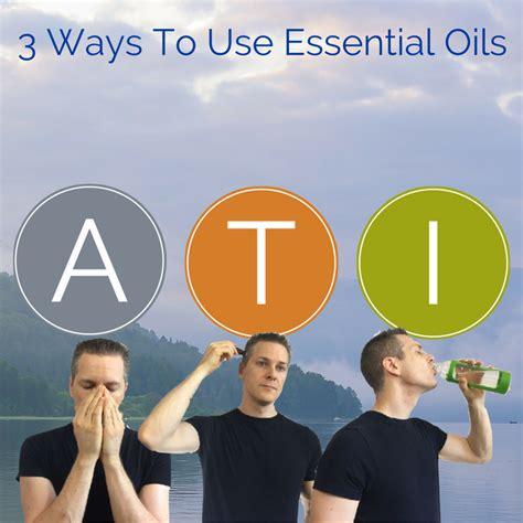 3 Ways To Use Essential Oils  Ben Balden