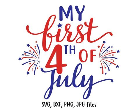 My First 4Th Of July Svg Free  – 443+ File for Free