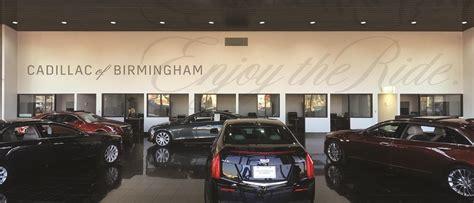 Crest Cadillac Birmingham Al by Cadillac Of Birmingham Is A Birmingham Cadillac Dealer And